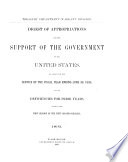Digest Of Appropriations For The Support Of The Government Of The United States On Account Of The Service Of The Fiscal Year Ending And Of Deficiencies For Prior Years Made By The Session Of The Congress