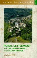 Rural Settlement and the Urban Impact on the Countryside