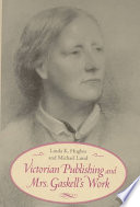 Victorian Publishing and Mrs. Gaskell's Work Pdf/ePub eBook