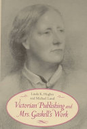 Victorian Publishing and Mrs  Gaskell s Work