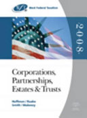West Federal Taxation  Corporations  Partnerships  Estates and Trusts  2008 Edition