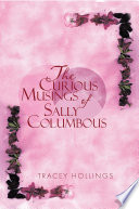 The Curious Musings Of Sally Columbous Book