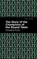 The Story of the Champions of the Round Table [Pdf/ePub] eBook