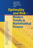 Optimality and Risk   Modern Trends in Mathematical Finance