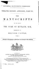 The Manuscripts of His Grace the Duke of Rutland      Letters and papers  1440 1797  v  3 mainly correspondence of the fourth Duke of Rutland