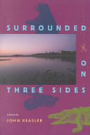 Surrounded on Three Sides
