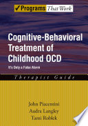 Cognitive Behavioral Treatment of Childhood OCD Book