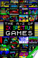 The A Z of ZX Spectrum Games  Volume 5