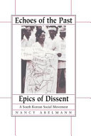 Echoes of the Past, Epics of Dissent