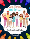 Anti Racism Book For Kids  An Anti Racist Baby Coloring Book