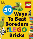 50 Ways to Beat Boredom with LEGO Bricks Pdf/ePub eBook