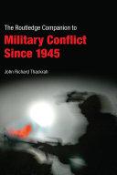 Routledge Companion to Military Conflict since 1945 Pdf/ePub eBook
