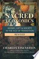 Sacred Economics  Revised