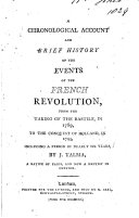 A Chronological Account and Brief History of the Events of the French Revolution