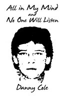 All in My Mind and No One Will Listen ebook