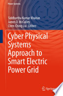 Cyber Physical Systems Approach To Smart Electric Power Grid Book PDF
