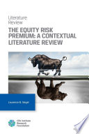 The Equity Risk Premium: A Contextual Literature Review