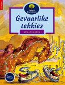Books - Oxford Storieboom: Fase 11 Gevaarlike tekkies | ISBN 9780195715354