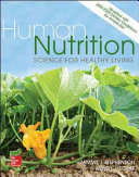 Human Nutrition  Science for Healthy Living Updated with 2015 2020 Dietary Guidelines for Americans Book PDF