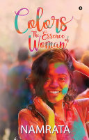 Colors: The Essence of Woman