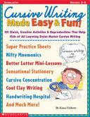Cursive Writing Made Easy & Fun