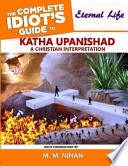 Katha Upanishad - The Complete Idiot's Guide to Eternal Life