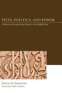 Piety  Politics  and Power