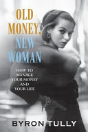 Old Money New Woman