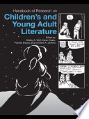 """""""Handbook of Research on Children's and Young Adult Literature"""" by Shelby Wolf, Karen Coats, Patricia A. Enciso, Christine Jenkins"""