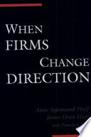 When Firms Change Direction Book
