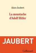 Pdf La moustache d'Adolf Hitler et autres essais Telecharger