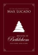 Because of Bethlehem (with Bonus Content) [Pdf/ePub] eBook