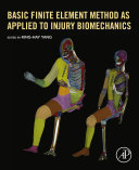 Basic Finite Element Method as Applied to Injury Biomechanics Pdf/ePub eBook