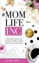 #MomLifeInc