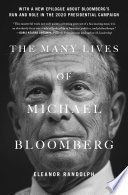 The Many Lives of Michael Bloomberg
