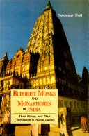 Buddhist Monks and Monasteries of India
