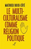 Le multiculturalisme comme religion politique Pdf/ePub eBook