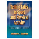 Telling Tales in Sport and Physical Activity