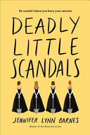 Deadly Little Scandals Debutantes Book Two