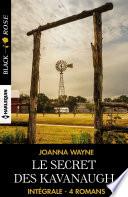 Le secret des Kavanaugh - Intégrale 4 romans Pdf/ePub eBook