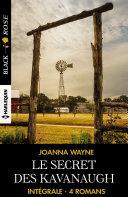 Le secret des Kavanaugh - Intégrale 4 romans [Pdf/ePub] eBook