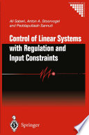 Control Of Linear Systems With Regulation And Input Constraints Book PDF