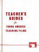Teacher s Guide for Young America Teaching Films Book PDF