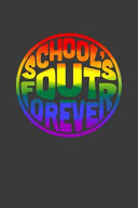 School s Out Forever