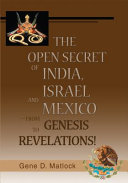 The Open Secret Of India Israel And Mexico From Genesis To Revelations
