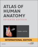 ATLAS OF HUMAN ANATOMY INTERNATIONAL EDITION  Book