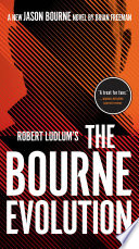 Robert Ludlum s The Bourne Evolution Book