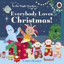 Everybody Loves Christmas!