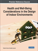 Health and Well Being Considerations in the Design of Indoor Environments