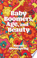 Baby Boomers Age And Beauty